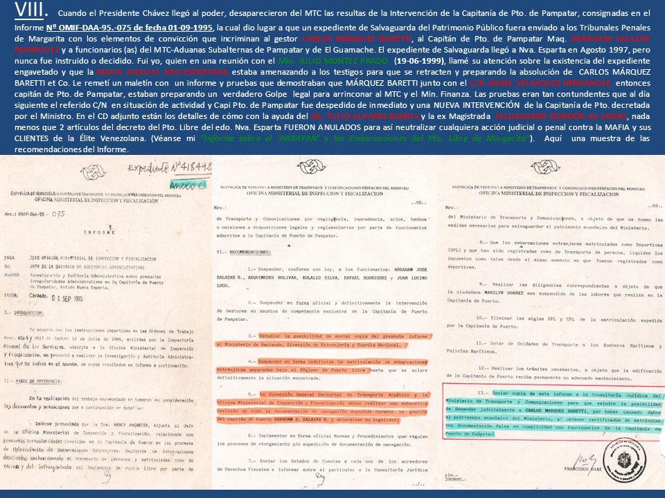 VIII. Cuando el Presidente Chávez llegó al poder, desaparecieron del MTC las resultas de la Intervención de la Capitanía de Pto. de Pampatar, consigna