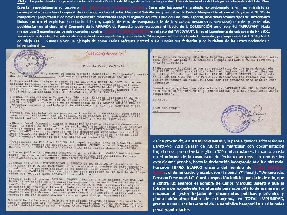 XI. La podredumbre imperante en los Tribunales Penales de Margarita, manejados por directivos delincuentes del Colegio de abogados del Edo. Nva. Espar