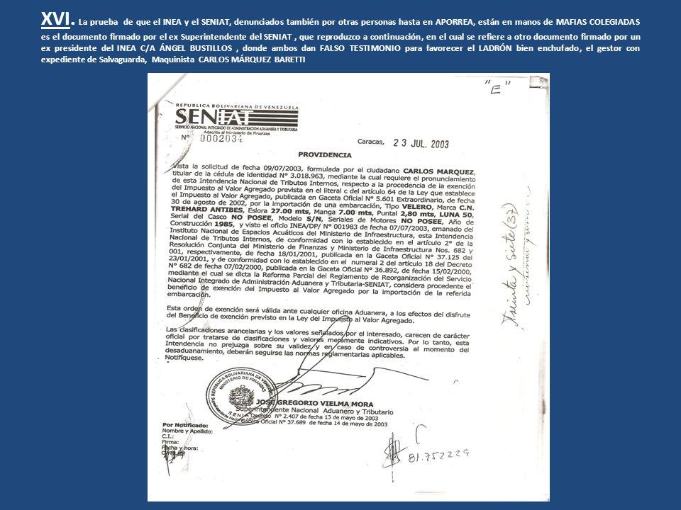 XVI. La prueba de que el INEA y el SENIAT, denunciados también por otras personas hasta en APORREA, están en manos de MAFIAS COLEGIADAS es el document