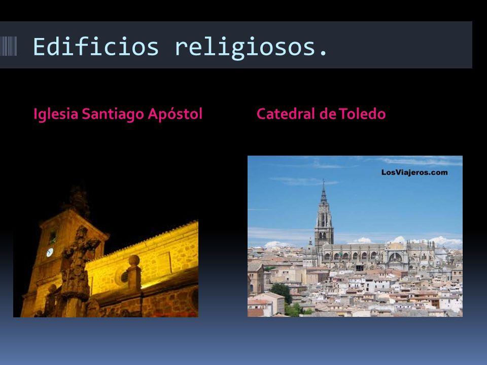 Edificios religiosos. Iglesia Santiago ApóstolCatedral de Toledo