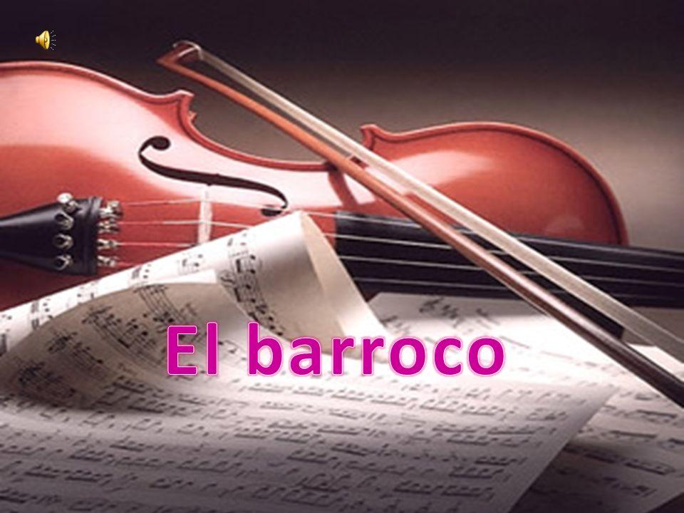 Época y definición Concerto grosso, ópera y lutieres Compositores Instrumentos Bibliografia