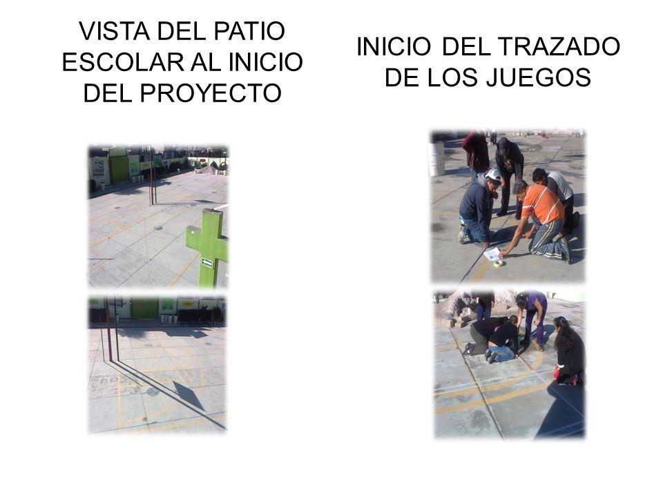VISTA DEL PATIO ESCOLAR AL INICIO DEL PROYECTO INICIO DEL TRAZADO DE LOS JUEGOS