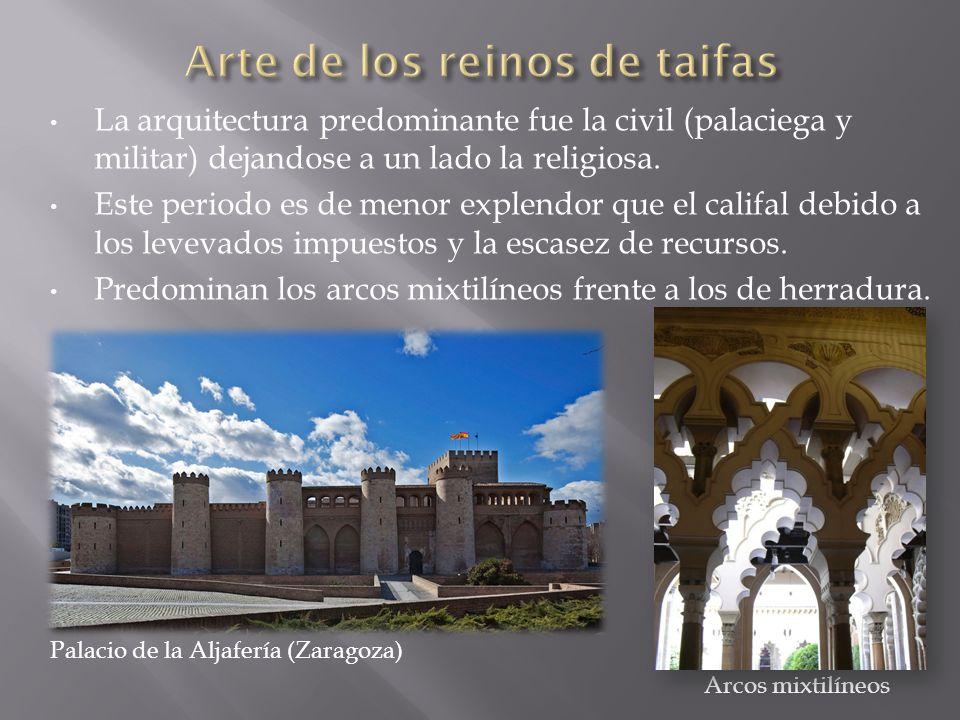 La arquitectura predominante fue la civil (palaciega y militar) dejandose a un lado la religiosa. Este periodo es de menor explendor que el califal de