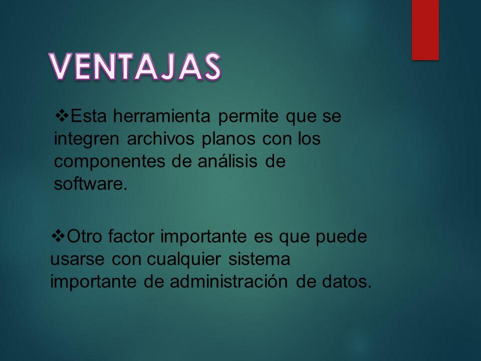 Otro factor importante es que puede usarse con cualquier sistema importante de administración de datos.
