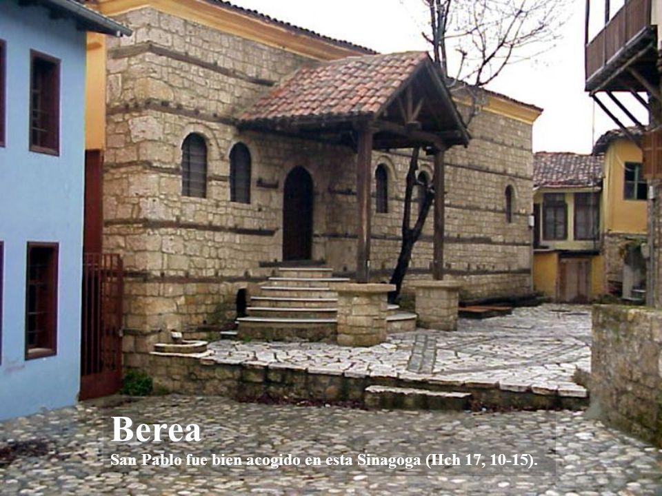 Berea Berea San Pablo visitó Berea con Timoteo y Silas (Hch 17, 10-15).