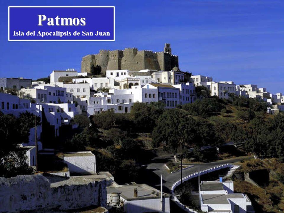 Patmos Yo, Juan… estando en la Isla de Patmos caí en éxtasis el día del Señor (Ap 1, 9-10).