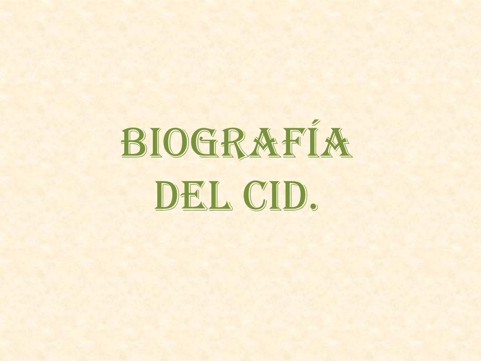 Biografía del Cid.