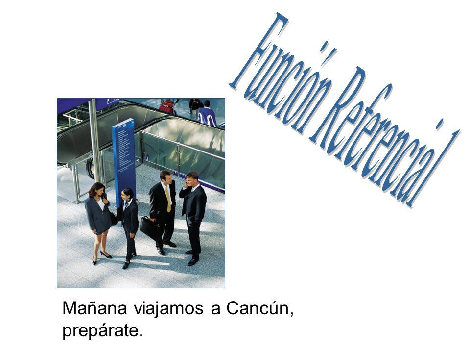 Mañana viajamos a Cancún, prepárate.