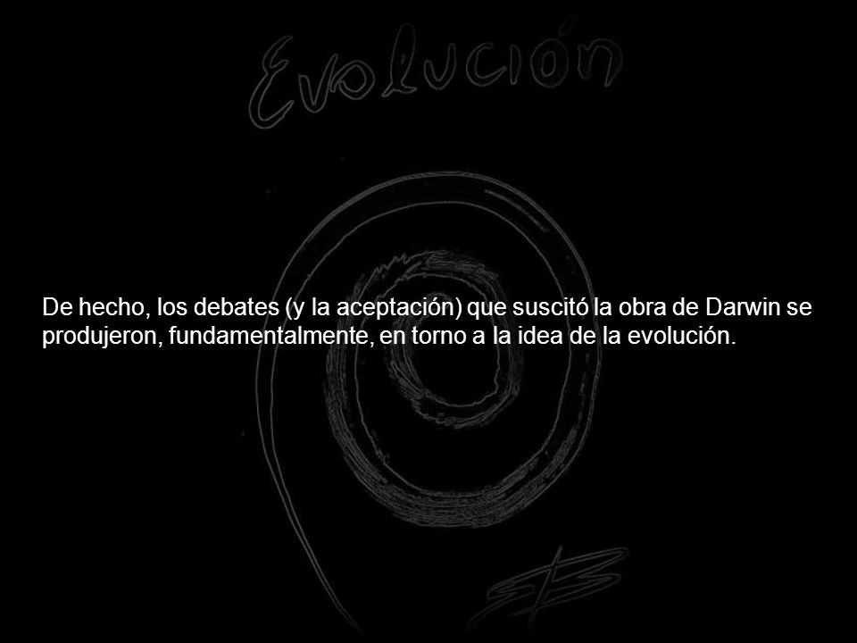 LA TRANSFORMACION MENTAL DE DARWIN, O COMO SE FABRICA UN GENIO
