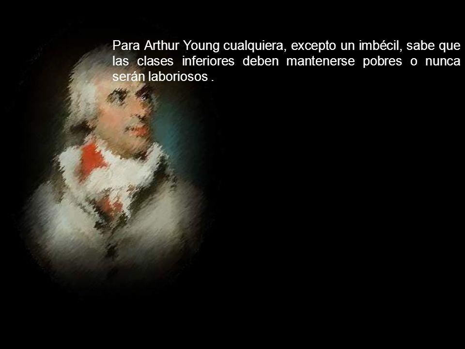 Arthur YoungBernard de Mandeville