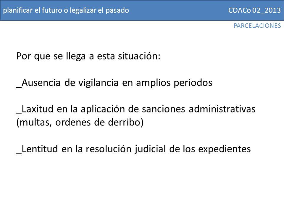 COACo 02_2013planificar el futuro o legalizar el pasado PLAN ESPECIAL CARRETERA DE PALMA PROBLEMA URBANÍSTICO/JURÍDICO