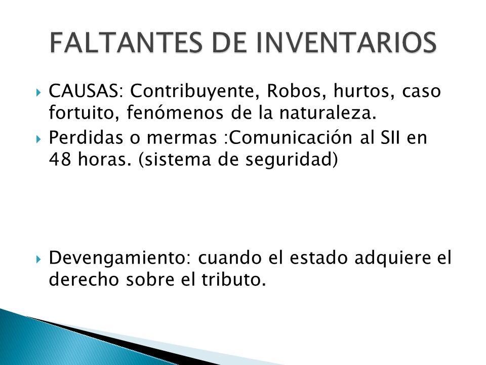 CAUSAS: Contribuyente, Robos, hurtos, caso fortuito, fenómenos de la naturaleza.
