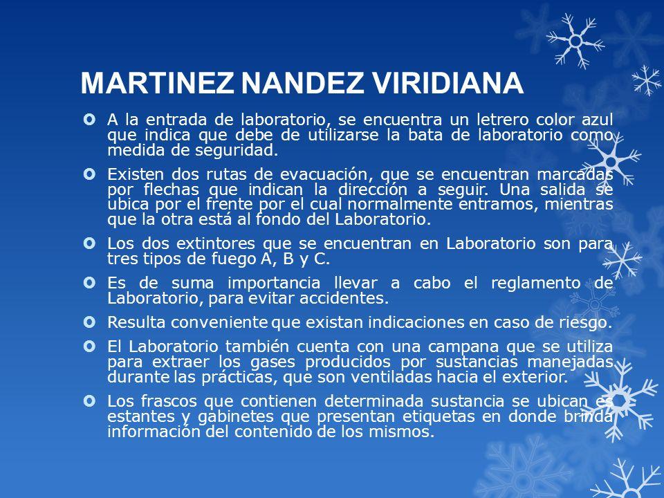 MARTINEZ NANDEZ VIRIDIANA A la entrada de laboratorio, se encuentra un letrero color azul que indica que debe de utilizarse la bata de laboratorio com