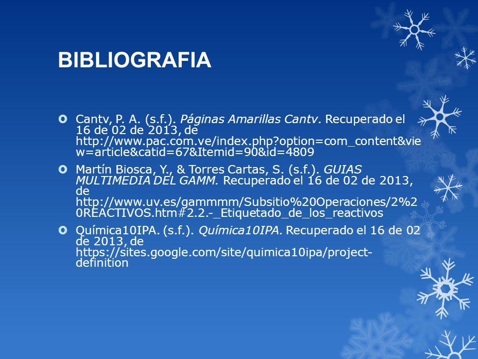BIBLIOGRAFIA Cantv, P. A. (s.f.). Páginas Amarillas Cantv. Recuperado el 16 de 02 de 2013, de http://www.pac.com.ve/index.php?option=com_content&vie w