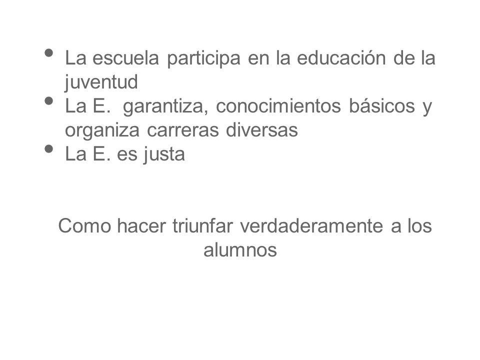 La escuela participa en la educación de la juventud La E.