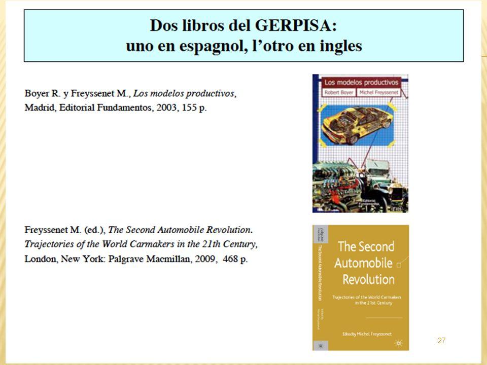 Mas articulos y libros telecargables en… http://freyssenet.com http://leblog.gerpisa.org 28