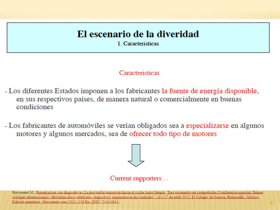 8 Freyssenet M., Presentacion con diapositivas. La inevitable transición hacia el coche (más) limpio. Tres escenarios en competición, Conferencia espe