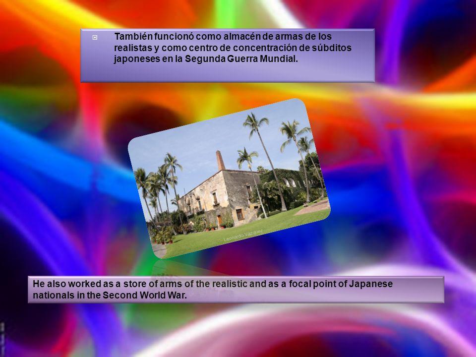 También funcionó como almacén de armas de los realistas y como centro de concentración de súbditos japoneses en la Segunda Guerra Mundial.