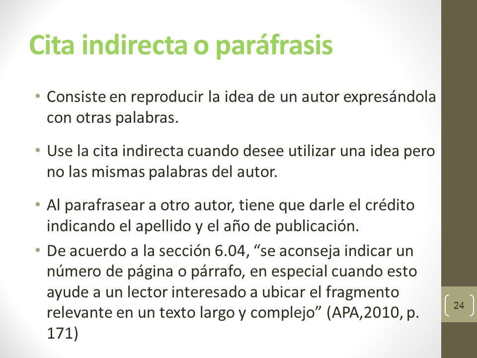 Citas indirectas: un solo autor Si el apellido del autor forma parte de la oración, se incluye sólo el año de publicación entre paréntesis.