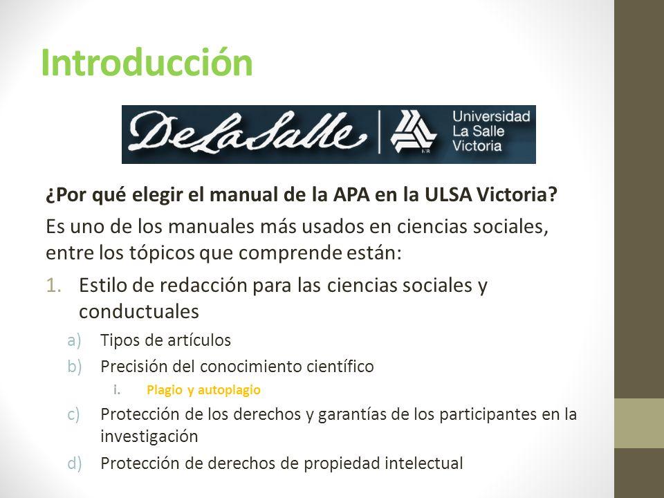Introducción ¿Por qué elegir el manual de la APA en la ULSA Victoria.
