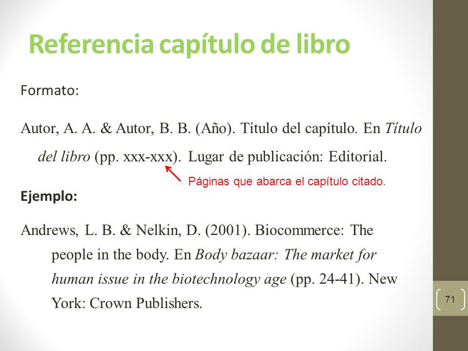 Referencia libro editado 72 Formato: Editor, A.A.