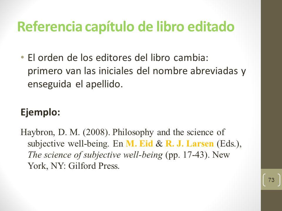 Edición específica de un libro 74 Indique la edición entre paréntesis luego del título del libro.