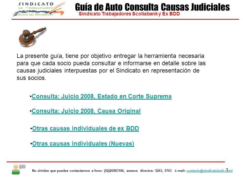 2 Consulta: Juicio 2008, Estado en Corte Suprema Ingresar a la página del Poder Judicial www.poderjudicial.cl, hacer clic en el botón Corte Supremawww.poderjudicial.cl (Marcado en rojo.).