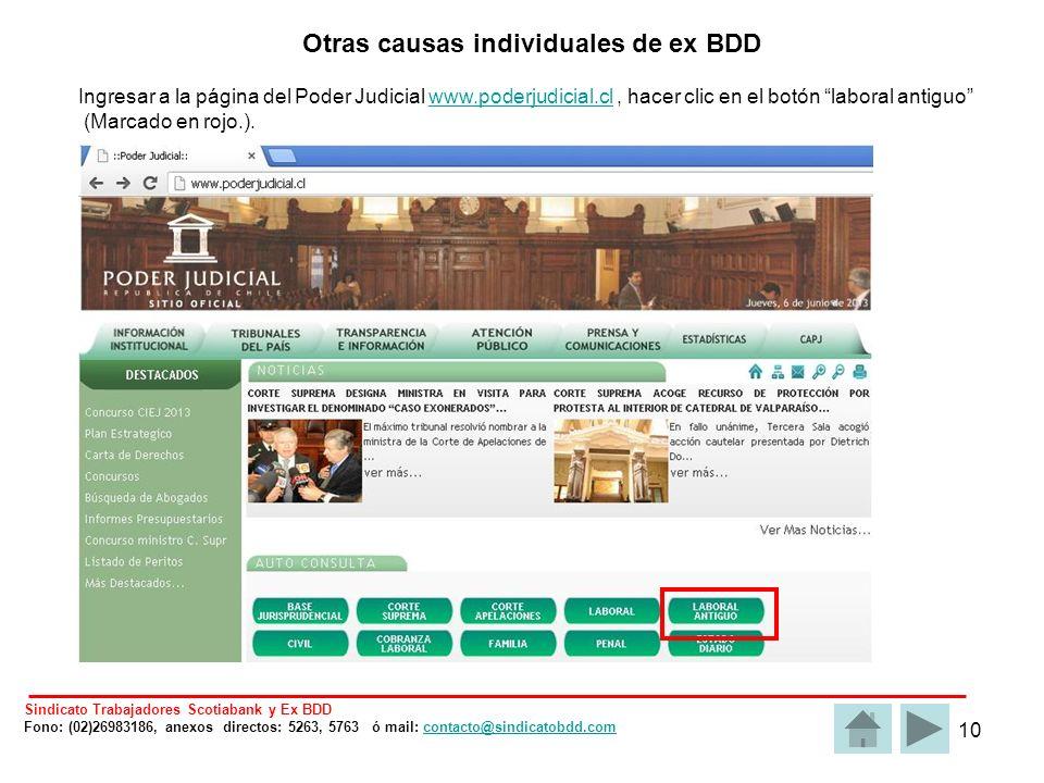 10 Otras causas individuales de ex BDD Ingresar a la página del Poder Judicial www.poderjudicial.cl, hacer clic en el botón laboral antiguowww.poderjudicial.cl (Marcado en rojo.).