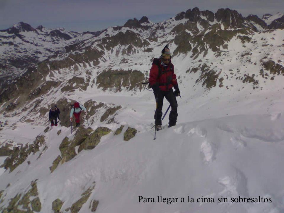 Para llegar a la cima sin sobresaltos