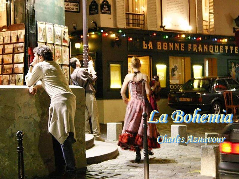 La Bohemia, la Bohemia Era soñar con un querer... La Bohemia, la Bohemia Era soñar con un querer...