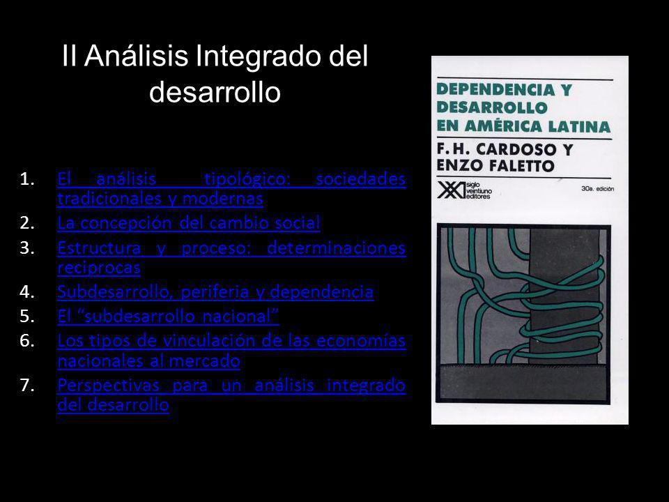 II Análisis Integrado del desarrollo 1.El análisis tipológico: sociedades tradicionales y modernasEl análisis tipológico: sociedades tradicionales y m