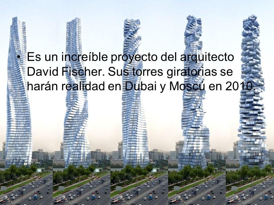 Un rascacielso que gira sobre sí mismo. Cambia la vista según se desea de acuerdo a la luz solar o condiciones meteorológicas