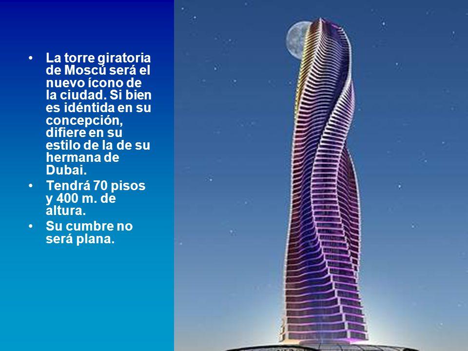 La torre giratoria de Moscú será el nuevo ícono de la ciudad.