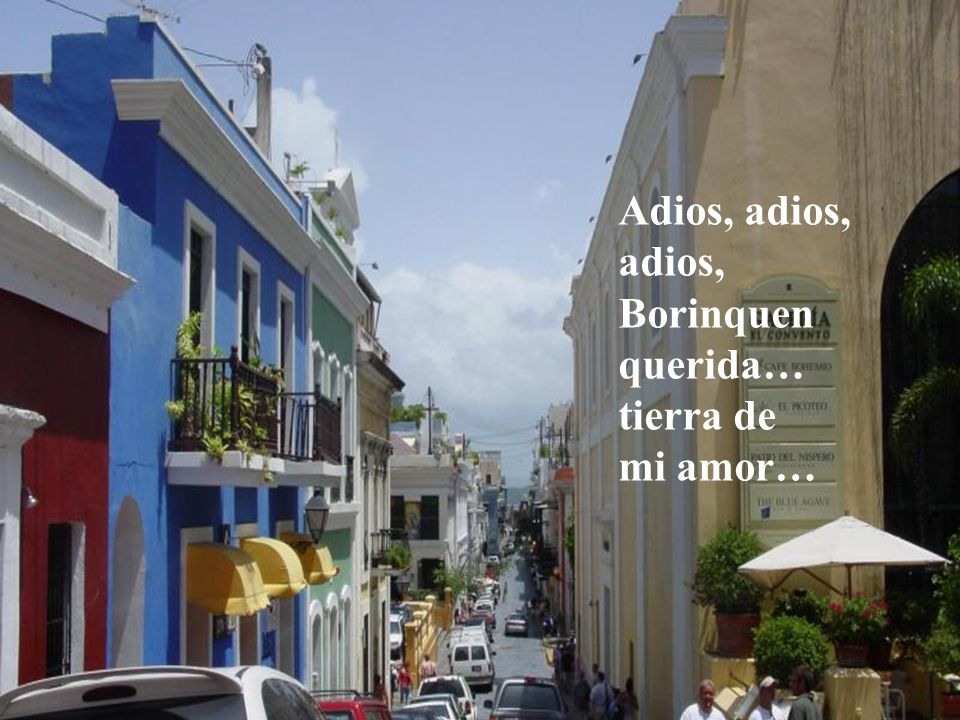 Y no quiero morir alejado de tí, Puerto Rico del alma…