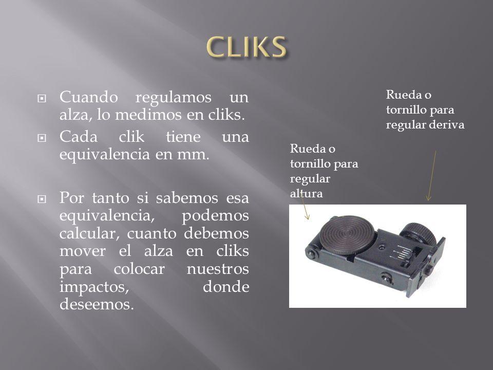 Cuando regulamos un alza, lo medimos en cliks. Cada clik tiene una equivalencia en mm. Por tanto si sabemos esa equivalencia, podemos calcular, cuanto
