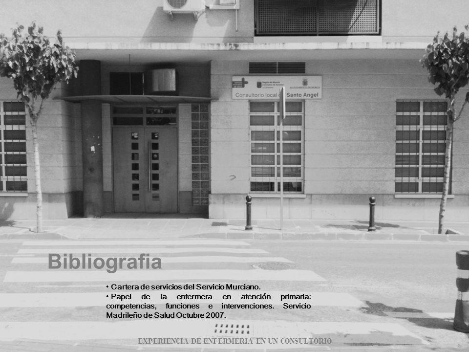 Bibliografia Cartera de servicios del Servicio Murciano. Papel de la enfermera en atención primaria: competencias, funciones e intervenciones. Servici