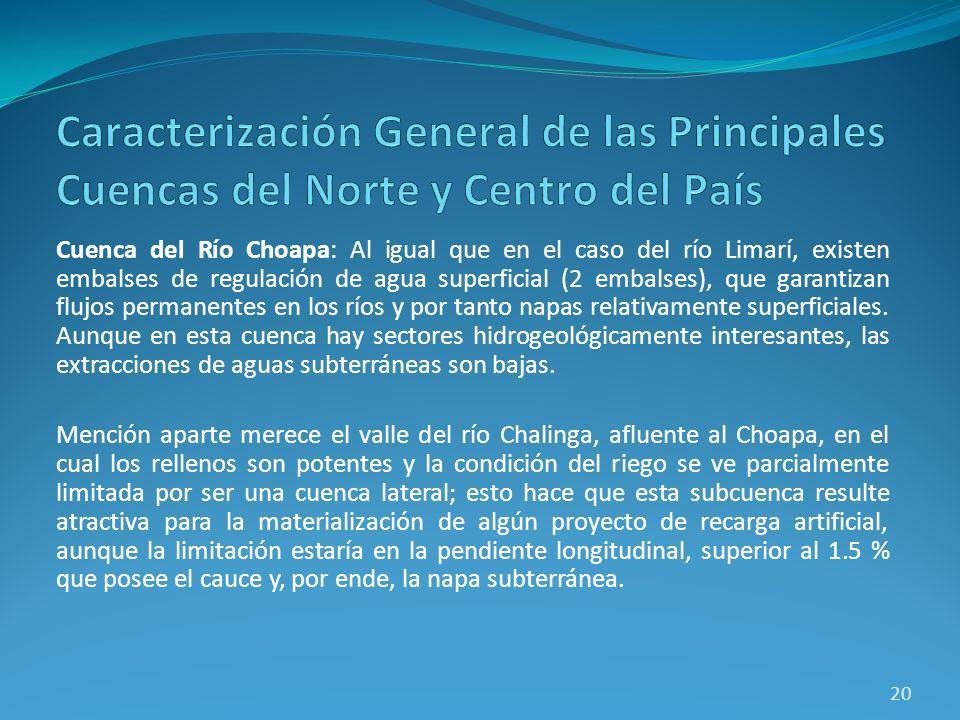 Cuenca del Río Choapa: Al igual que en el caso del río Limarí, existen embalses de regulación de agua superficial (2 embalses), que garantizan flujos
