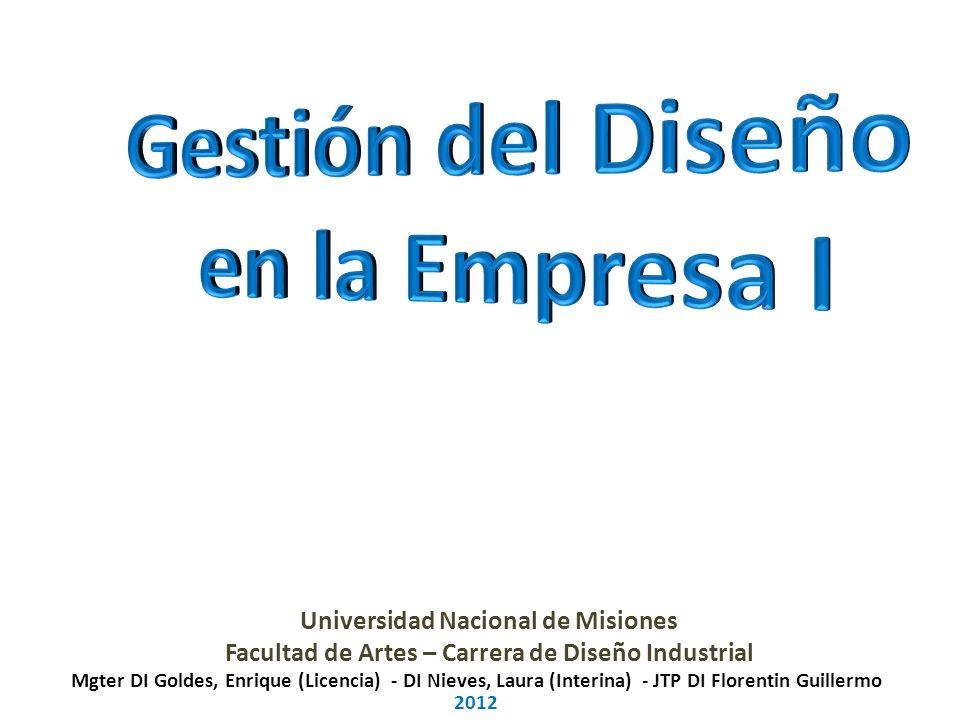 Gestión del Diseño en la Empresa I ÁREA: Gestión de la empresa AÑO: 3ero.