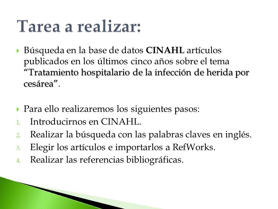 Tratamiento hospitalario de la infección de herida por cesárea Búsqueda en la base de datos CINAHL artículos publicados en los últimos cinco años sobre el tema Tratamiento hospitalario de la infección de herida por cesárea.