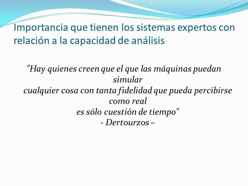 Importancia que tienen los sistemas expertos con relación a la capacidad de análisis