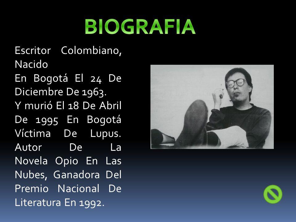 Escritor Colombiano, Nacido En Bogotá El 24 De Diciembre De 1963.