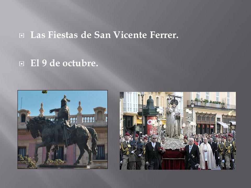 Las Fiestas de San Vicente Ferrer. El 9 de octubre.