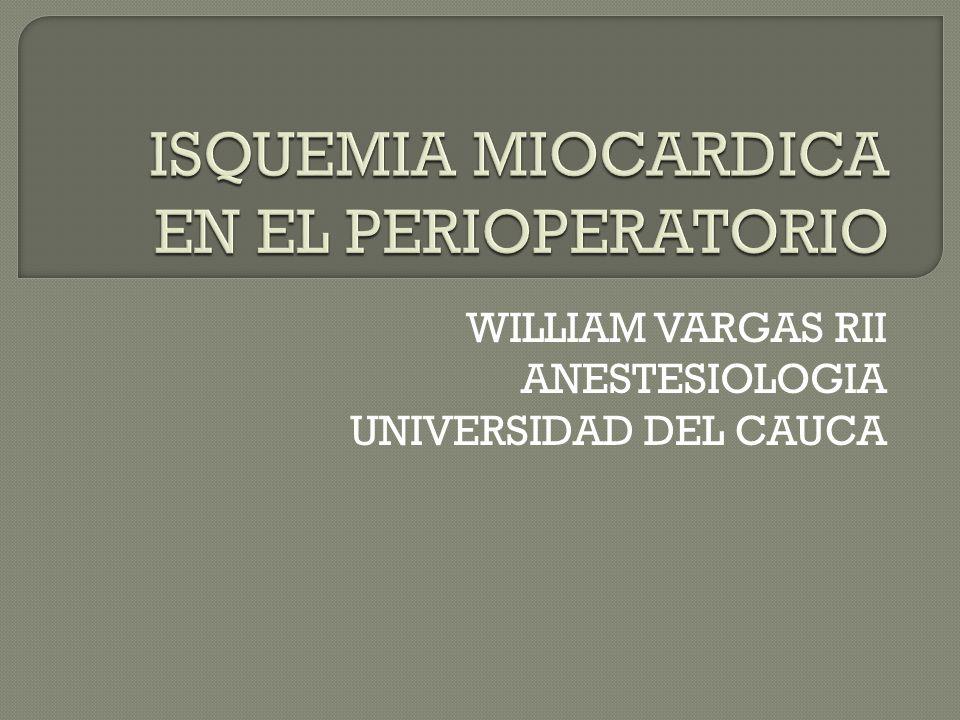 WILLIAM VARGAS RII ANESTESIOLOGIA UNIVERSIDAD DEL CAUCA