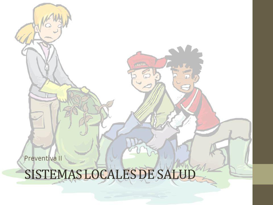 SISTEMAS LOCALES DE SALUD Preventiva II