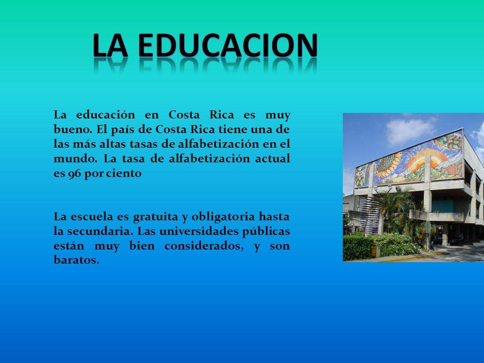 La educación en Costa Rica es muy bueno.