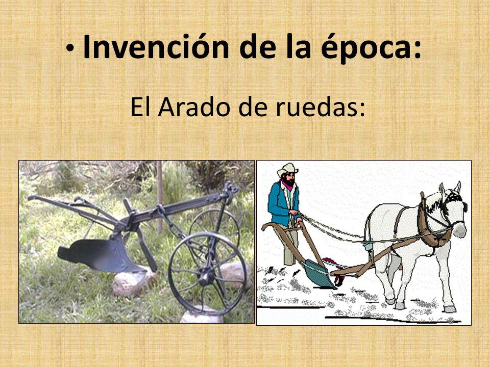 Invención de la época: El Arado de ruedas: