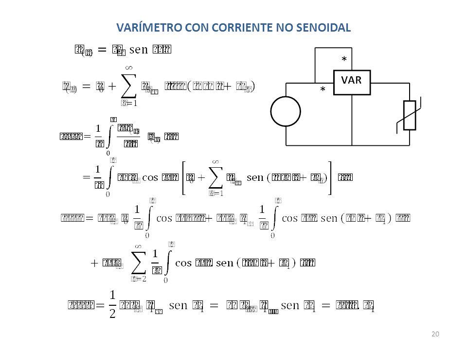 VARÍMETRO CON CORRIENTE NO SENOIDAL 20