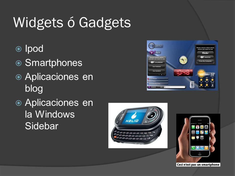 Widgets ó Gadgets Ipod Smartphones Aplicaciones en blog Aplicaciones en la Windows Sidebar
