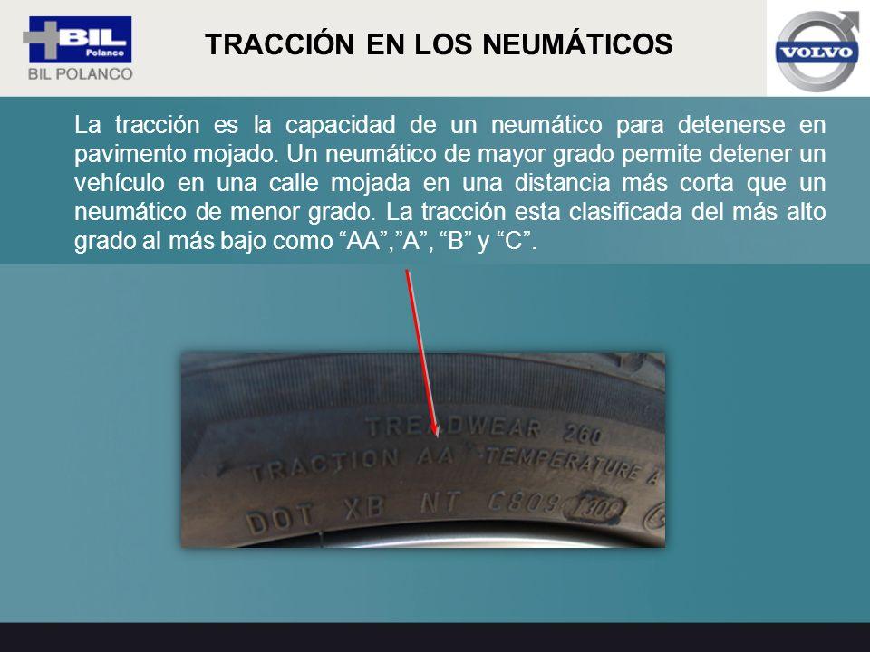 La tracción es la capacidad de un neumático para detenerse en pavimento mojado. Un neumático de mayor grado permite detener un vehículo en una calle m
