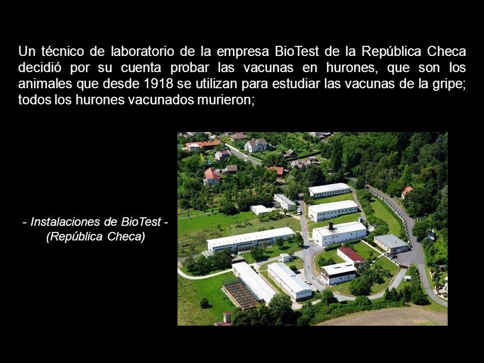 A finales de enero del 2009, la filial austríaca de la farmacéutica norteamericana Baxter distribuyó a 16 laboratorios de Austria, Alemania, la Repúbl